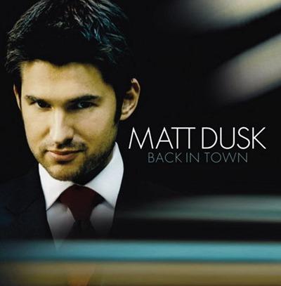 Matt Dusk - Back in Town