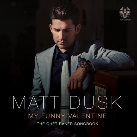 Matt Dusk - My Funny Valentine