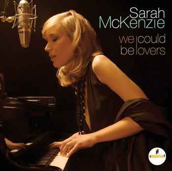 Sarah McKenzie - We Could Be Lovers